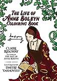 The Anne Boleyn Colouring Book