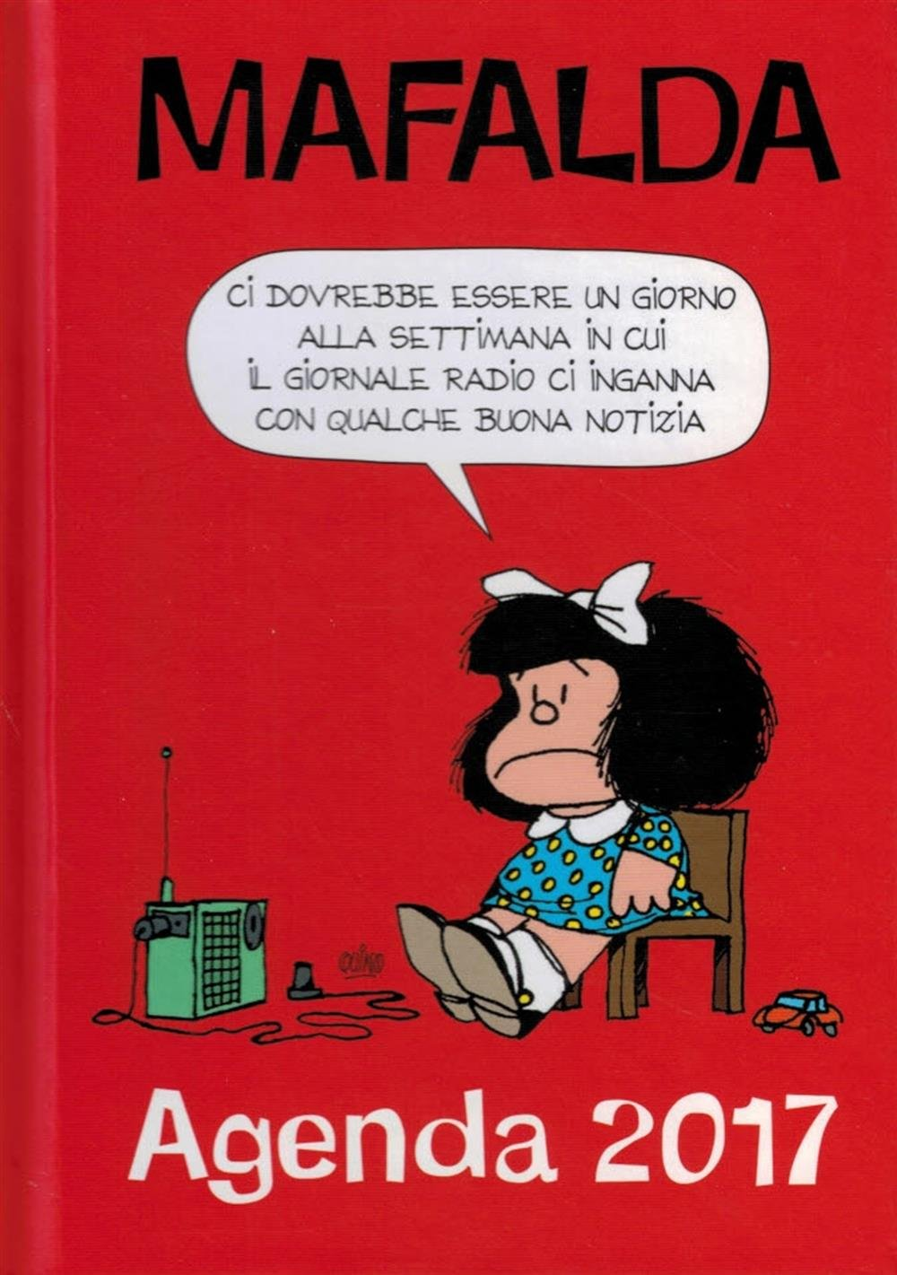 Mafalda - Agenda 2017: AA. VV.: 9788868218799: Amazon.com: Books