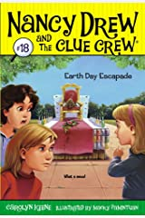 Earth Day Escapade (Nancy Drew and the Clue Crew Book 18) Kindle Edition