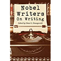 Nobel Writers on Writing