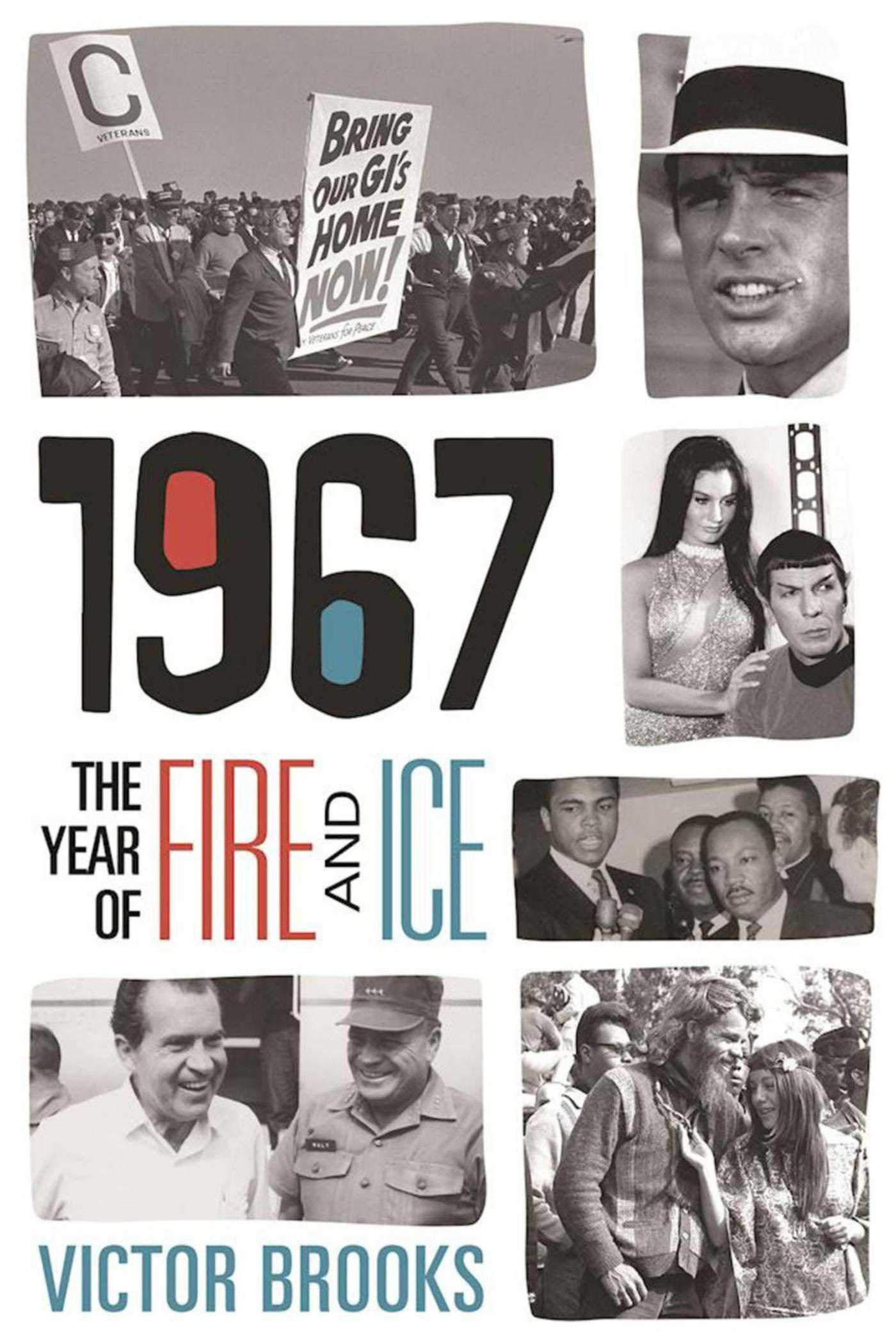 1967: The Year of Fire and Ice: Brooks, Victor: 9781510716766 ...