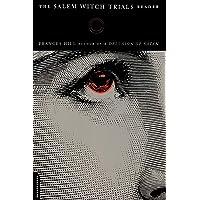 The Salem Witch Trials Reader