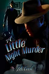 A Little Night Murder Kindle Edition