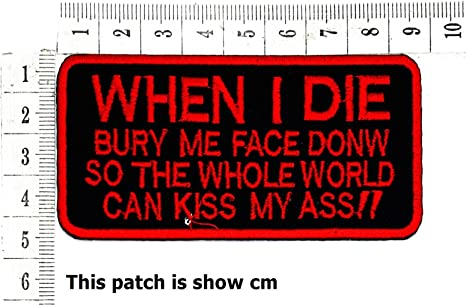 BRAND NEW KISS MY A** FUNNY BIKER IRON ON PATCH