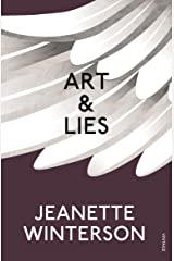 Art & Lies: A Piece for Three Voices and a Bawd Kindle Edition
