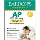 AP US History Premium: With 5 Practice Tests (Barron's Test Prep)