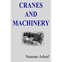 Cranes And Machinery: Information about different types of machines and their functions