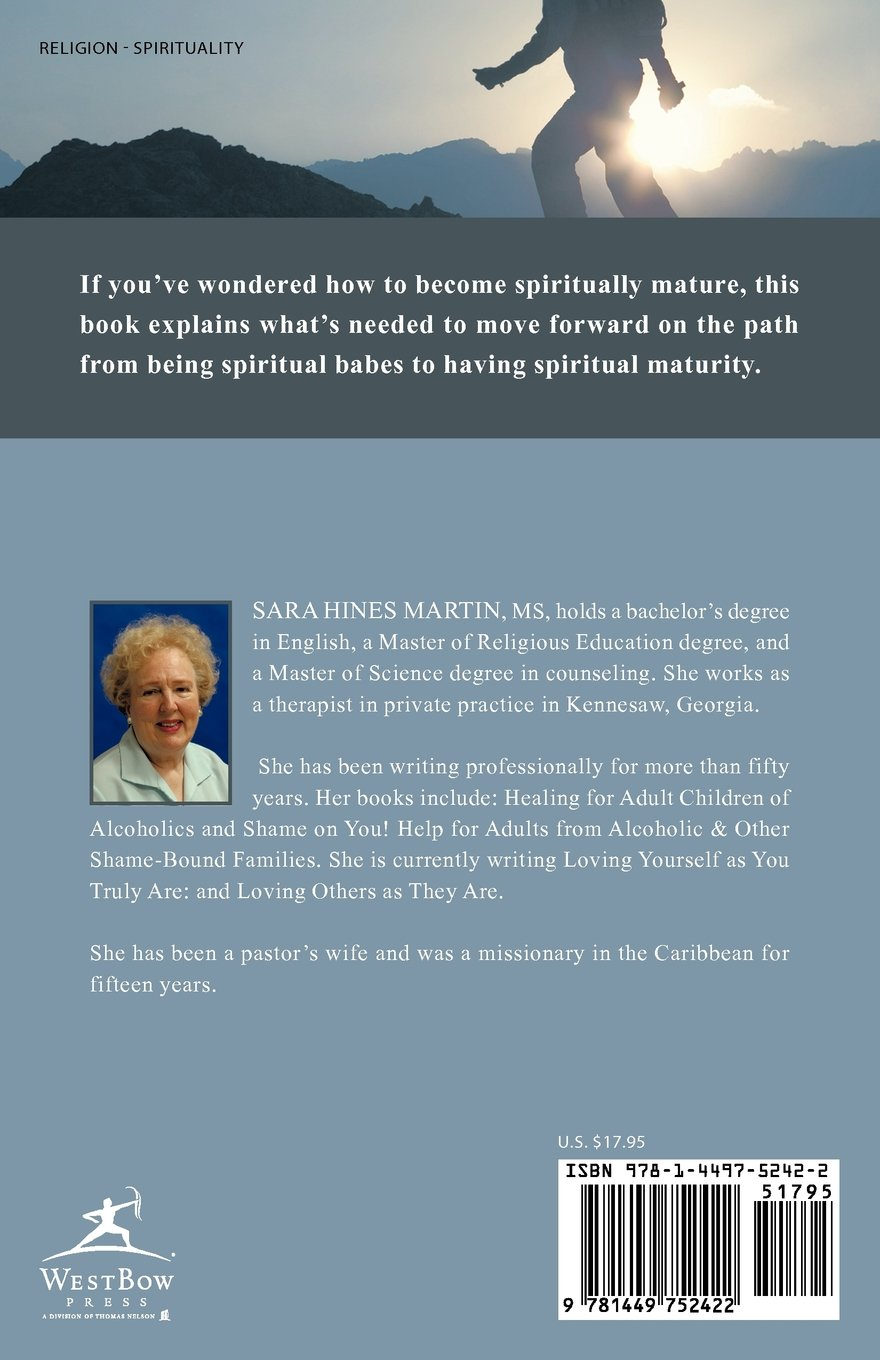 Stepping Up To Spiritual Maturity: The Stages Of Faith Development: Sara  Hines Martin: 9781449752422: Amazon: Books