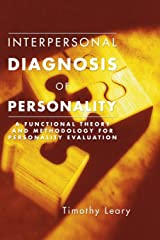 Interpersonal Diagnosis of Personality: A Functional Theory and Methodology for Personality Evaluation Paperback