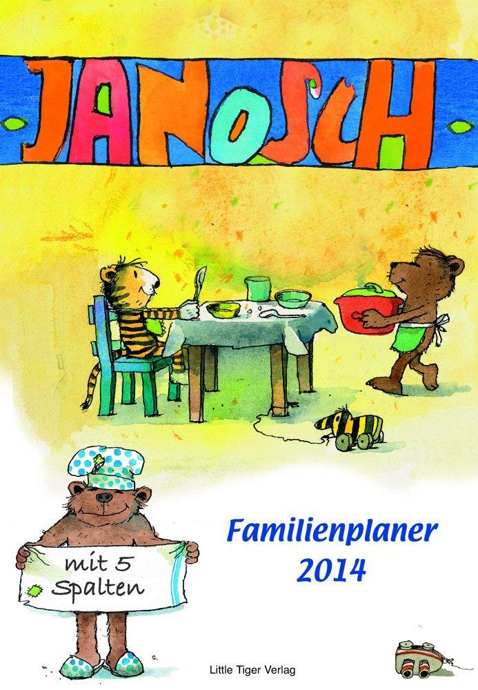 Janosch Familienplaner 2014: 12 Monatsblätter, 5 Spalten zum Eintragen