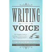 Writing Voice: The Complete Guide to Creating a Presence on the Page and Engaging Readers (Creative Writing Essentials) (English Edition)
