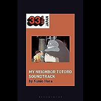 Joe Hisaishi's Soundtrack for My Neighbor Totoro (33 1/3 Japan) book cover