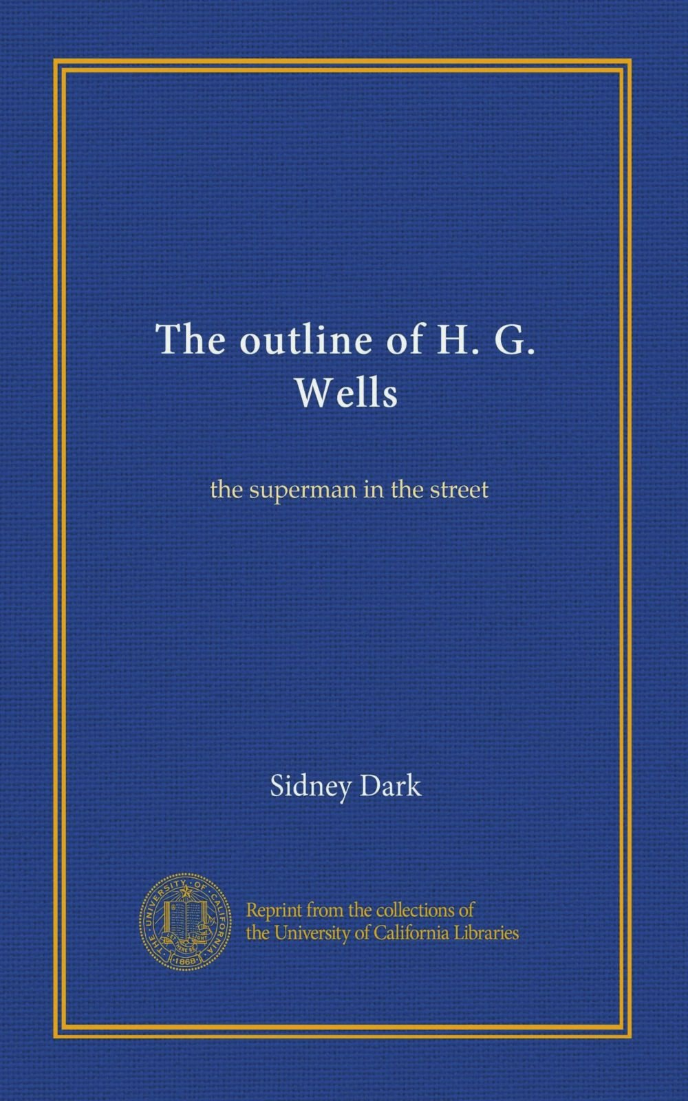Download The outline of H. G. Wells: the superman in the street ebook