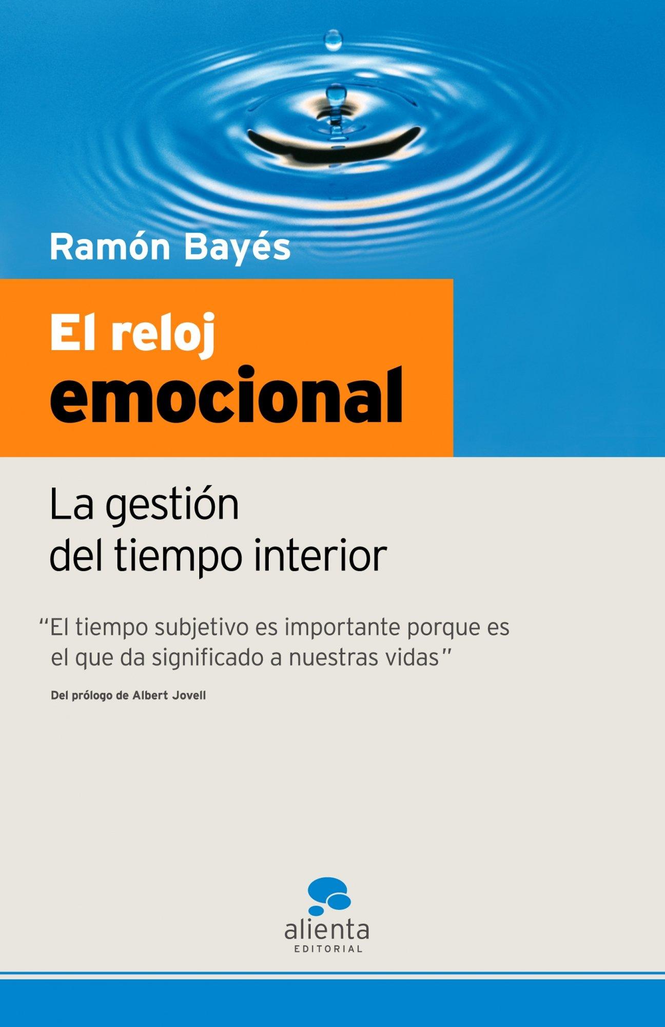 El reloj emocional (Spanish) Paperback – 2007