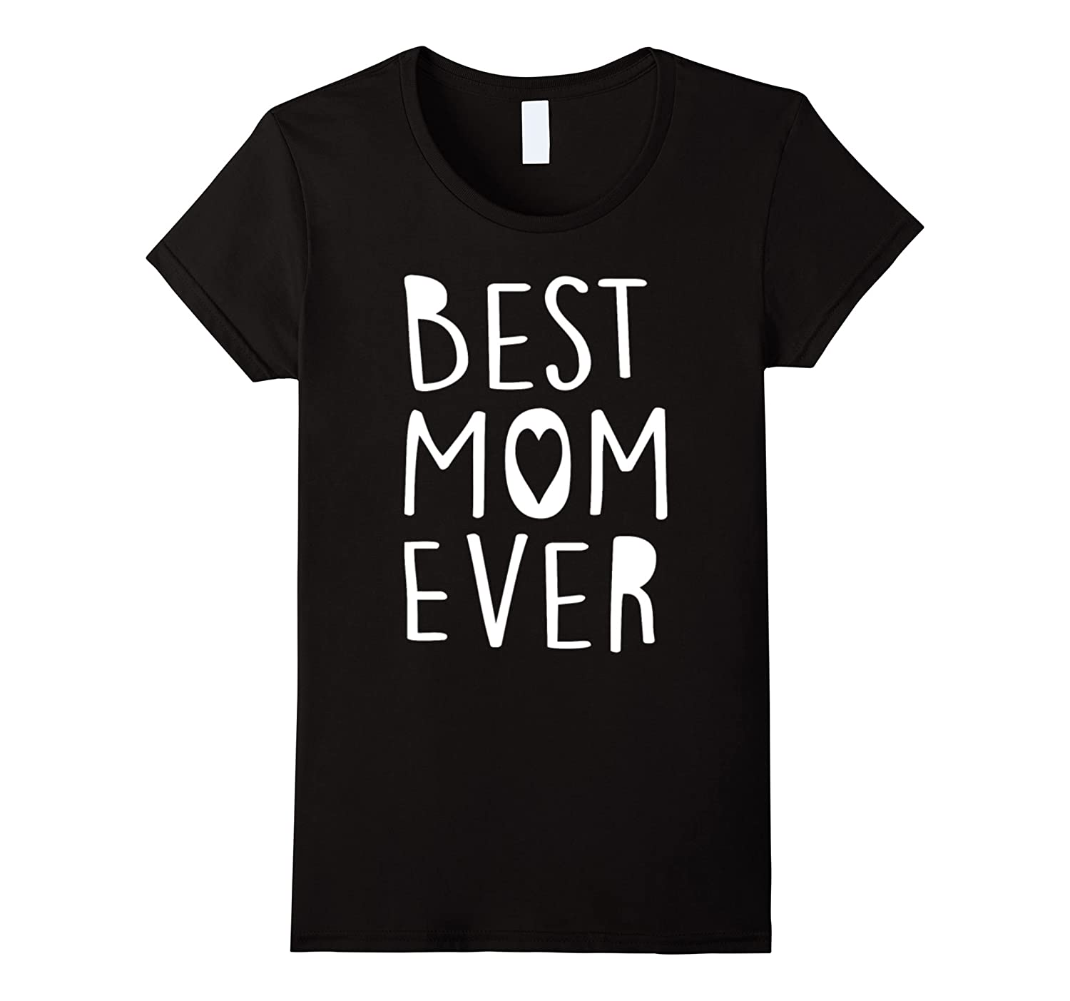 Womens Best Mom Ever T-Shirt For Wonderful Mother-Art