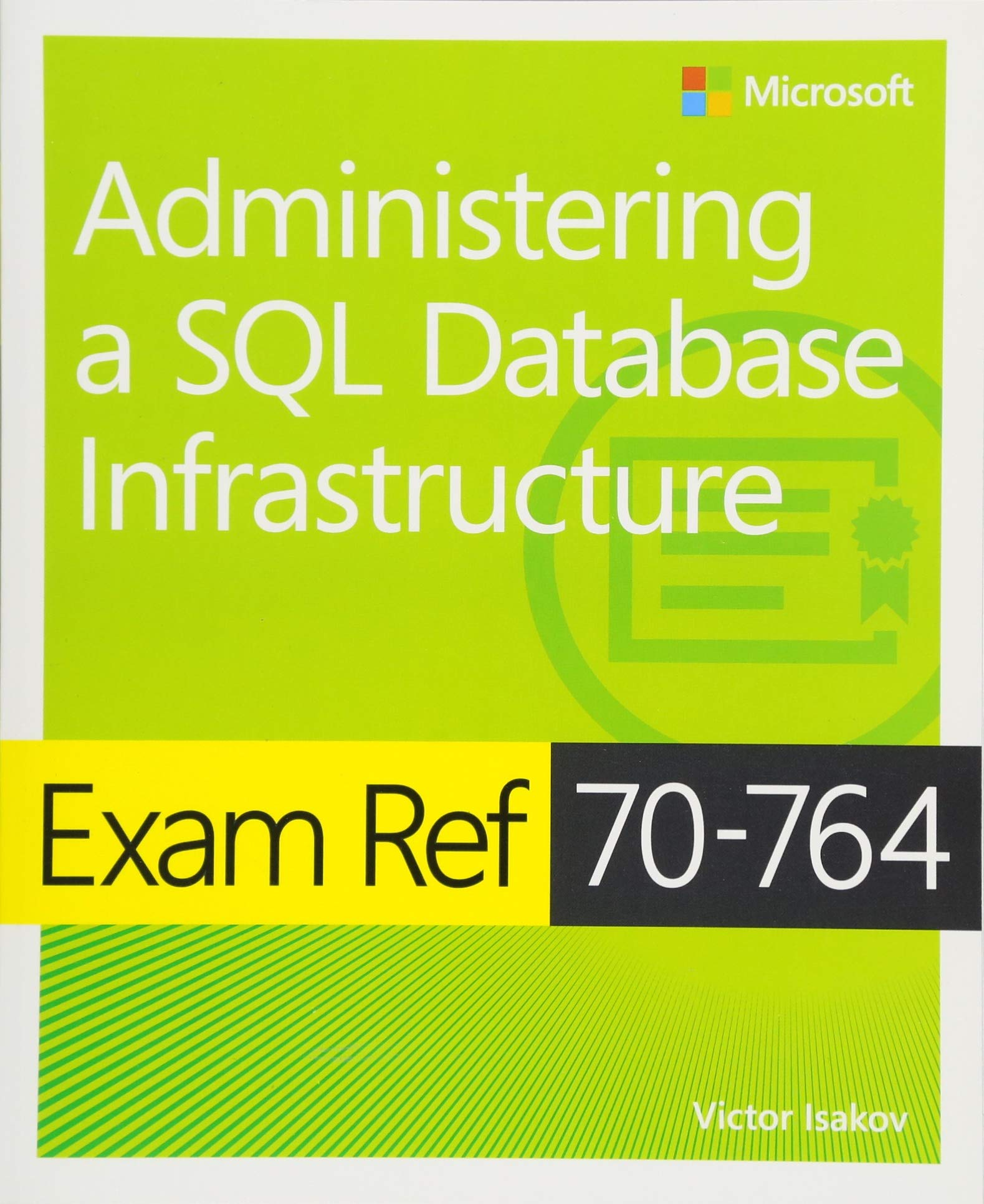 Exam Ref 70 764 Administering A Sql Database Infrastructure Amazon