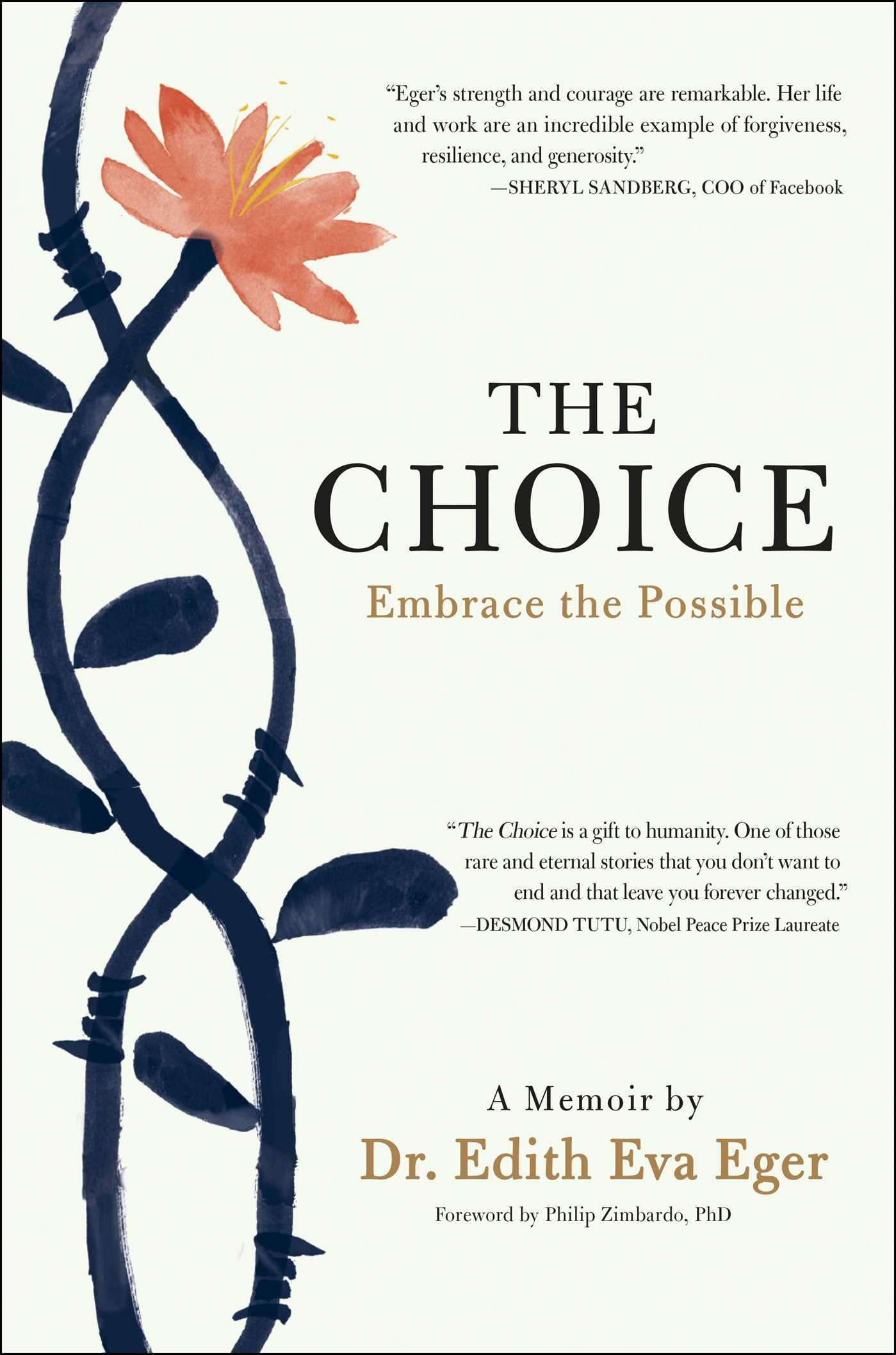 The Choice: Embrace the Possible: Eger, Dr. Edith Eva ...