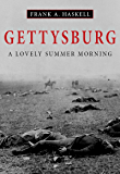 Gettysburg: A Lovely Summer Morning (Illustrated)