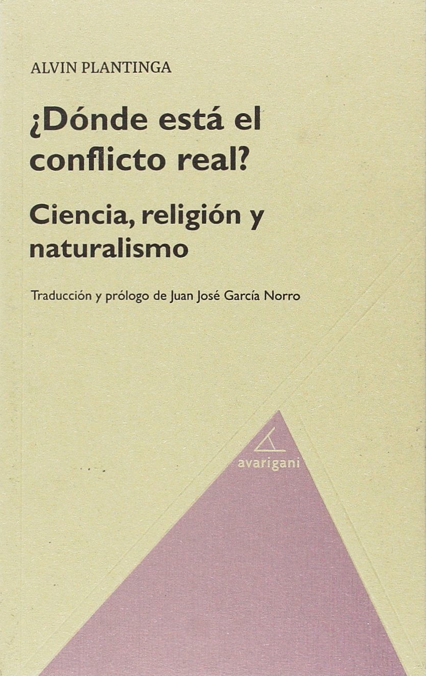 Where the conflict really lies : science, religion and naturalism
