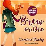 Brew or Die: Java Jive Mystery Series, Book 4