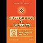 Tratamientos y Decretos (Colección Metafísica Sagrado Libro del Yo Soy) (Spanish Edition)