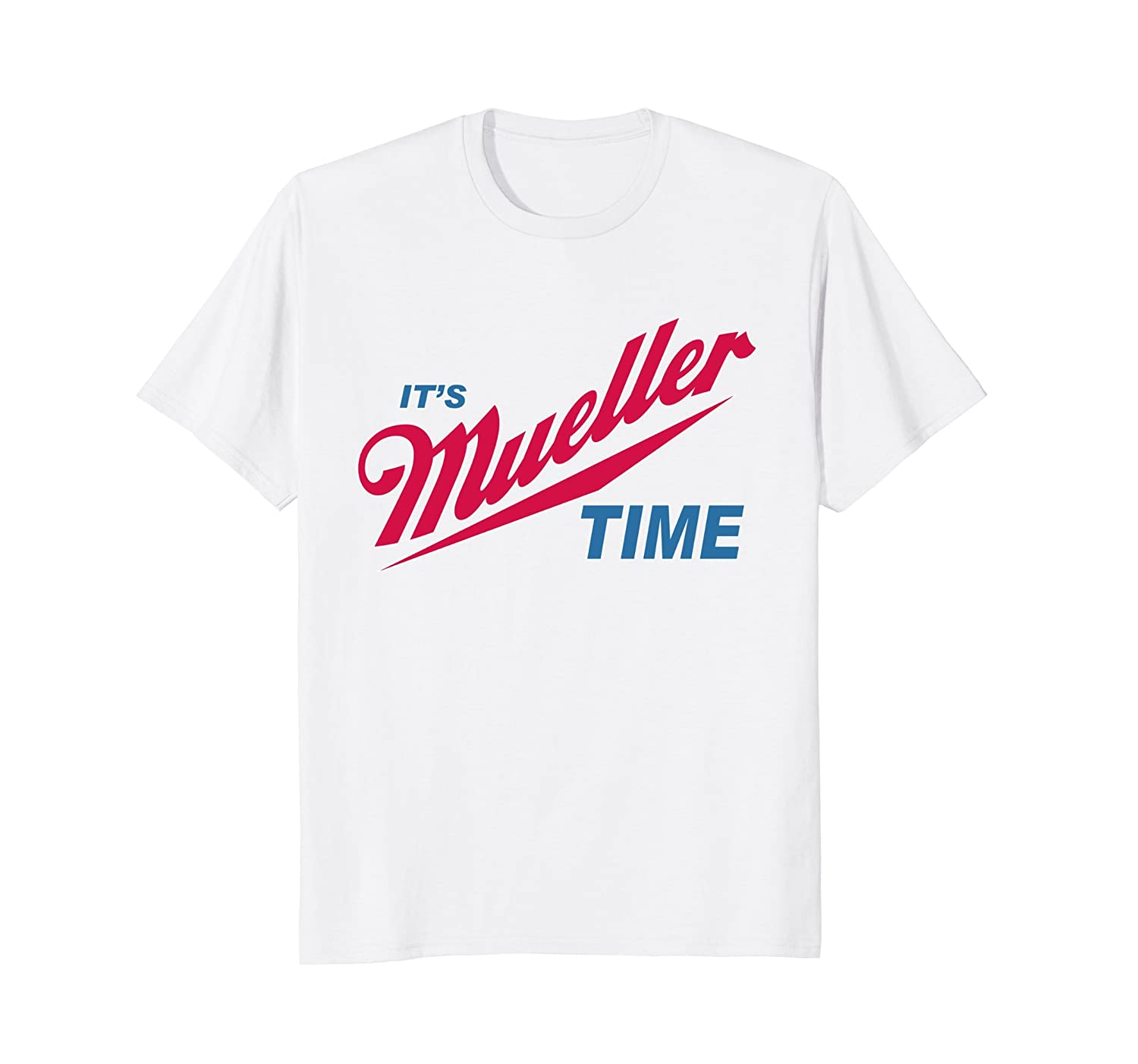 Amazon.com: It\'s Robert Mueller Time Resist Anti Trump Tee Shirt ...
