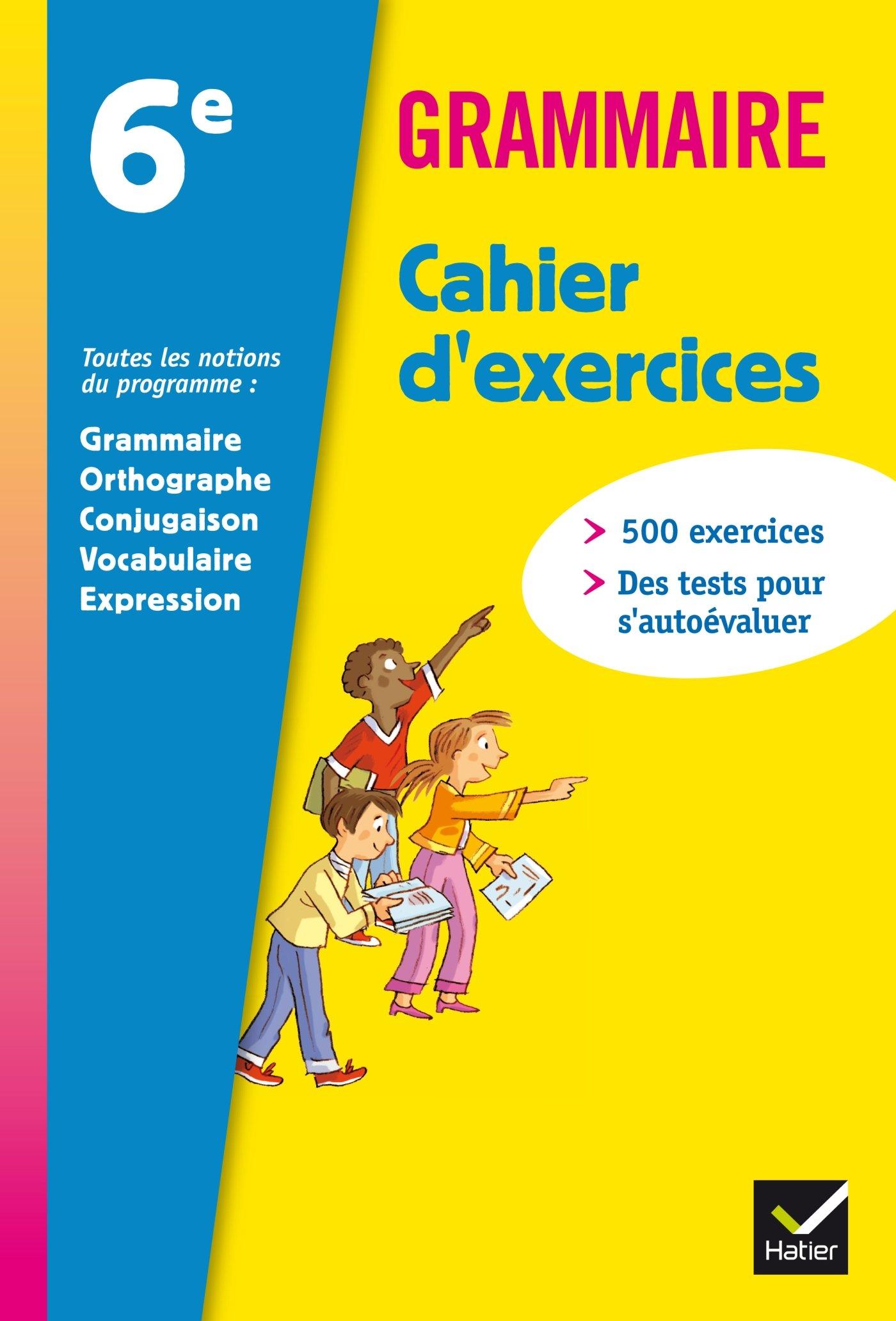 Grammaire Francais 6eme Cahier D Exercices Edit 2011 Lomne Annie 9782218946332 Textbooks Amazon Canada