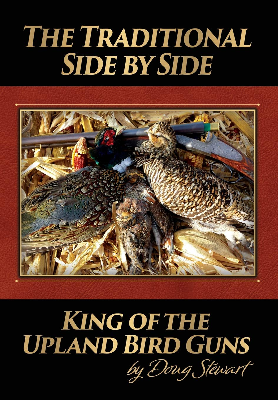 The Traditional Side by Side: King of the Upland Bird Guns
