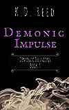 Demonic Impulse (Demonic Illusions Book 1)