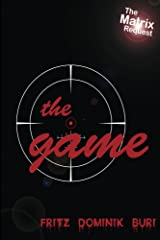 The Game: The Matrix Request (German Edition) Kindle Edition