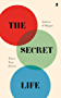 The Secret Life: Three True Stories (English Edition)