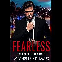 Fearless: A Dark Enemies to Lovers Mafia Romance (Mob Boss Book 2)