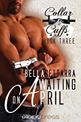 Waiting on April (Collar and Cuffs Book 3)