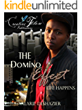 The Domino Effect 1: Life Happens