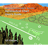 FAA Aeronautical Chart User's Guide 12th Edition October 2013
