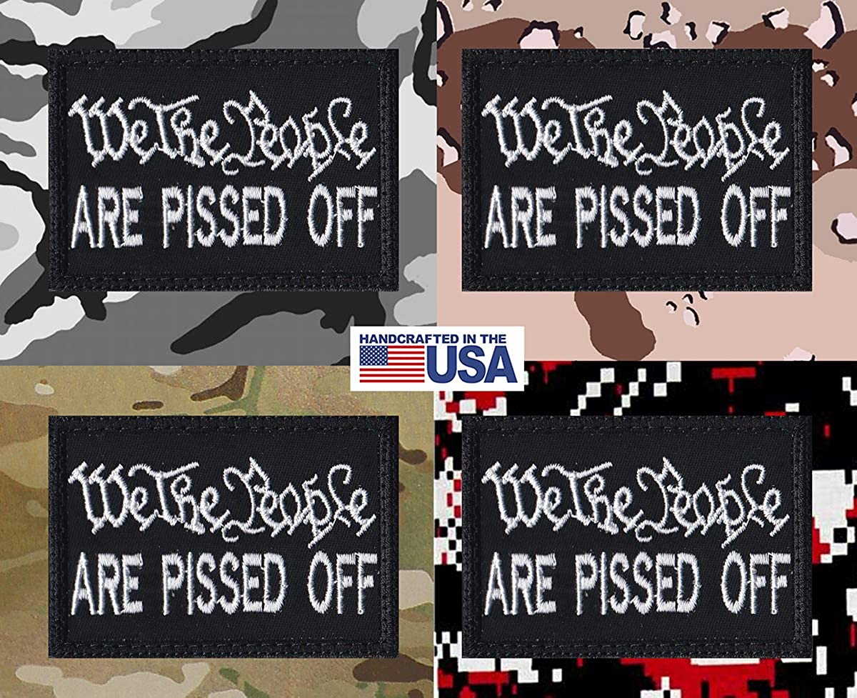 "/"" We the People Are Pissed Off /"" Tactical Morale Patch   U.S Shipping"