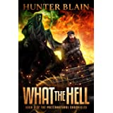 What the Hell (The Preternatural Chronicles)