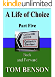 A Life of Choice: Part Five