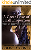 A Great Love of Small Proportion: passion, romance and art in Renaissance Spain