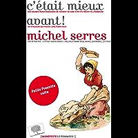 C'était mieux avant ! (Manifestes) (French Edition)
