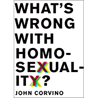 What's Wrong with Homosexuality? (Philosophy in Action)