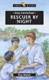 Amy Carmichael: Rescuer By Night (Trail Blazers)
