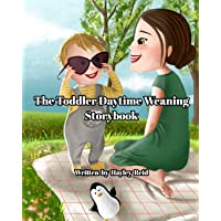 The Toddler Daytime Weaning Storybook