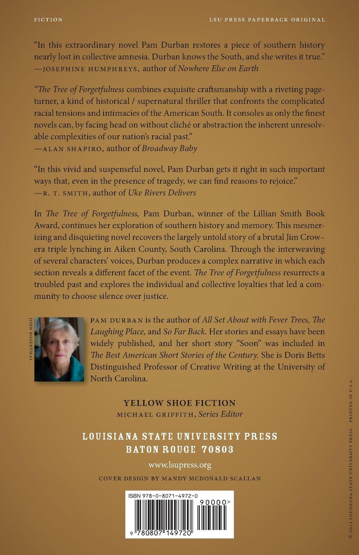 The Tree of Forgetfulness: A Novel (Yellow Shoe Fiction): Pam Durban:  9780807149720: Amazon.com: Books