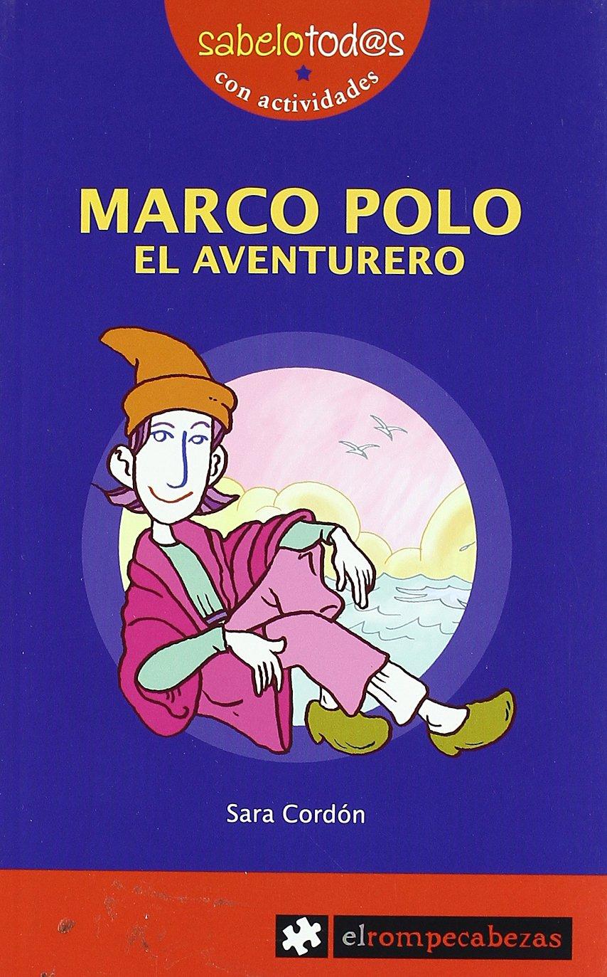 MARCO POLO el aventurero (Sabelotod@s): Amazon.es: Sara Cordón Hornillos: Libros