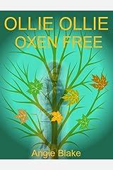 Ollie Ollie Oxen Free!