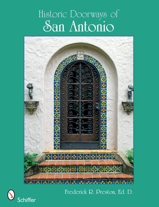 Historic Doorways of San Antonio