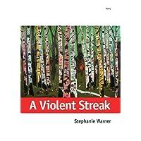 A Violent Streak