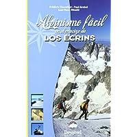 Alpinismo facil en el macizo de los ecrins (Guias De Escalada)
