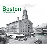 Boston Then and Now®